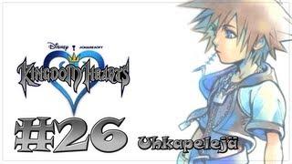 Kingdom Hearts #26: Uhkapelejä