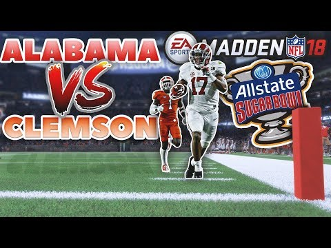 #1 Clemson vs. #4 Alabama - College Football Playoff Sugar Bowl IN MADDEN 18!
