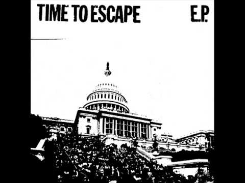 Time To Escape - Self Titled 2009 (Full EP)