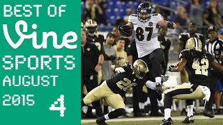 Best Sport Vines | August 2015 Week 4