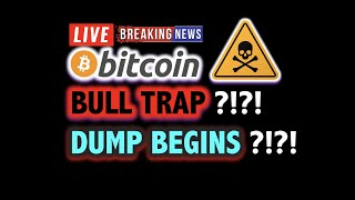 BITCOIN BULL TRAP CONFIRMED?! *Dump Now?*  💥 LIVE Crypto Analysis TA & BTC Cryptocurrency Price News