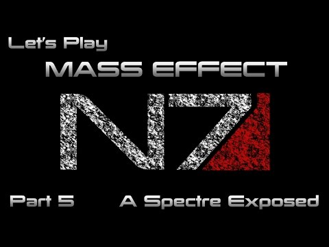 Let's Play Mass Effect (Adept) Part 5. A Spectre Exposed