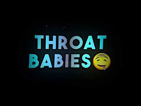 throat baby youtube