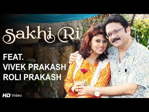 Sakhi Ri | Vivek Prakash | Roli Prakash | An Eternal Bond | New Romantic Music Video | Red Ribbon