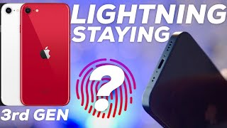 iPhone 13 keeping Lightning / Touch ID in Question / 3rd Gen SE