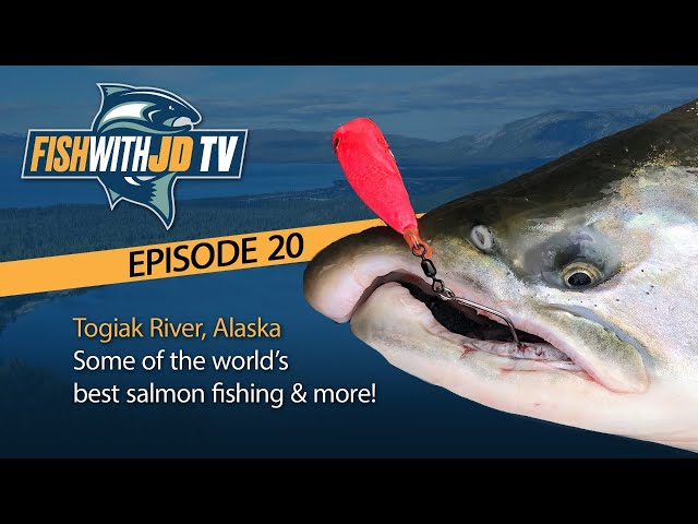 Fish With JD TV Episode 20: Togiak River Fishing Adventure