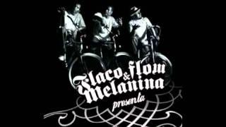 Flaco Flow & Melanina -- Puños y Patadas