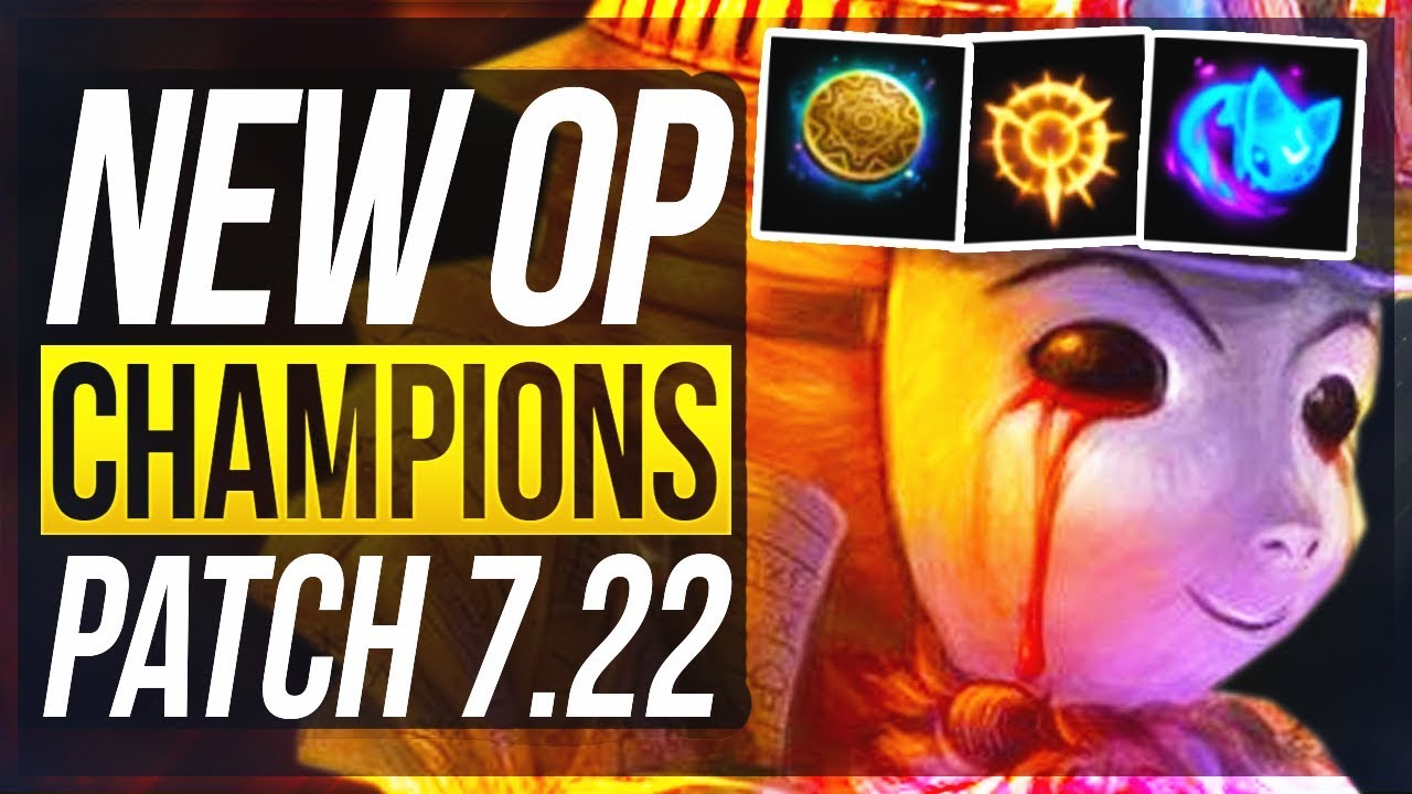 Teemo Is Back New Op Champions Preseason Patch 7 22 Best Champs W Builds League Of Legends Youtube