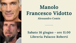 Manolo e Francesco Vidotto,