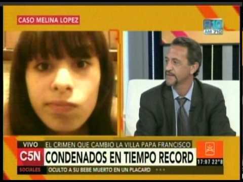 C5N - CASO MELINA LOPEZ: CONDENADOS EN TIEMPO RECORD (PARTE 2)