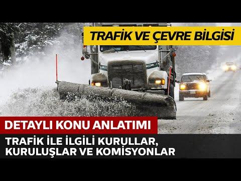 Trafik İle İlgili Kurullar, Kuruluşlar ve Komisyonlar