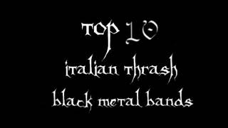 Top 10 Italian Black Thrash Metal Bands