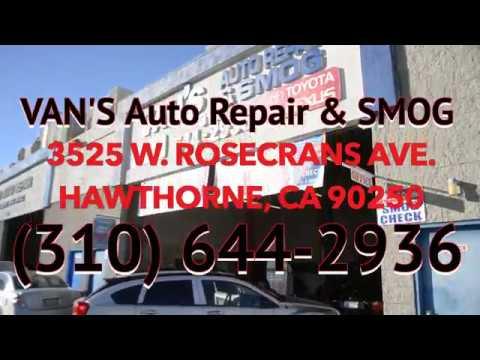 VANS AUTO REPAIR & SMOG (Hawthorne, CA) #VIDEOROBOT