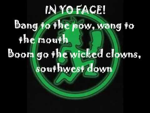 Insane Clown Posse- In Yo Face Lyrics