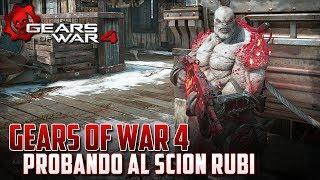Gears of War 4 | Probando al Increible Scion Rubi !!