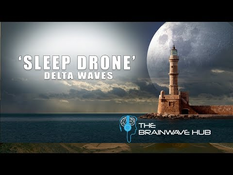 SLEEP DRONE - Sleep Induction - Deep Sleep Music With Delta Waves (Isochronic Tones)