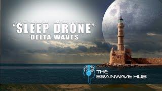 sleep drone sleep induction deep sleep music with delta waves isochronic tones