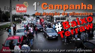 1° Campanha de doação de alimentos #Terraw -Black tube Produções