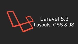 Laravel 5.3 Tutorial - Layouts, CSS & JS - Part 1