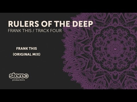 Rulers Of The Deep - Frank This (Original Mix)