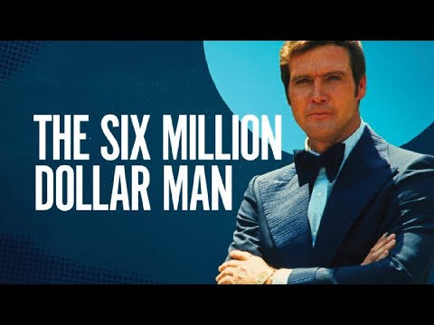 Action Packed Facts About The Six Million Dollar Man