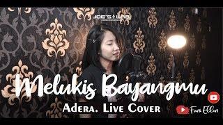 Melukis Bayangmu - Adera (Live Cover & Video Lirik by Fani Ellen)