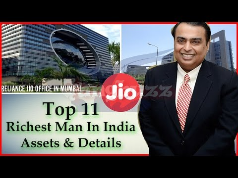 Richest Man In India - 11 Richest Businessman In India 2017 |Assets * Net Worth * Source Of Income|