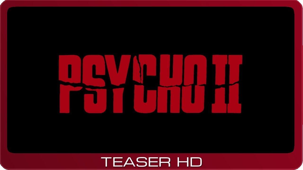 Psycho II ≣ 1983 ≣ Teaser #1