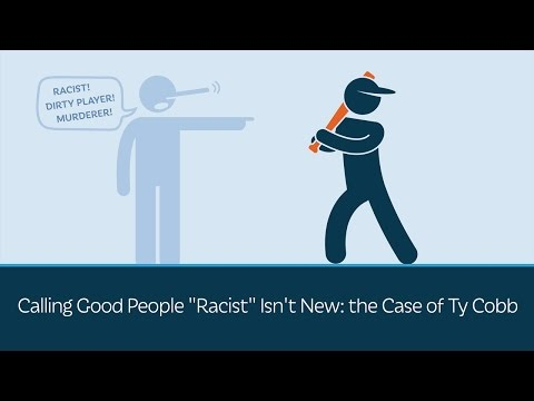 """Calling Good People """"Racist"""" Isn't New: the Case of Ty Cobb"""