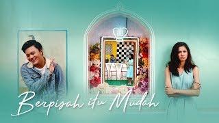 Berpisah Itu Mudah - Rizky Febian & Mikha Tambayong (official Music Video)