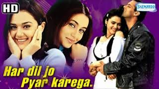 Har Dil Jo Pyar Karega  songs audio (HD) Salman Khan, Rani Mukerji, Preity Zinta -