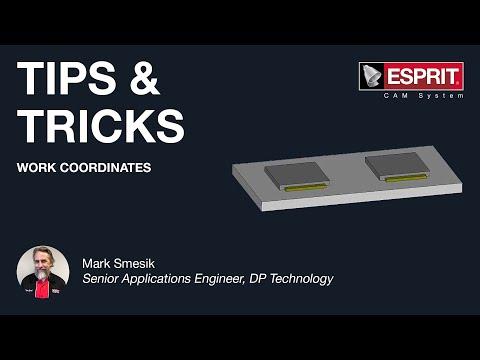 ESPRIT® Tips & Tricks: Work Coordinates