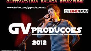 Gusttavo Lima - Balada - Remix Funk - GVProduções 2012