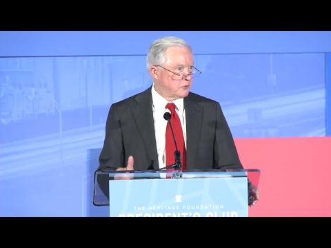Attorney General Jeff Sessions Delivers Remarks at The Heritage Foundation President's Club Meeting