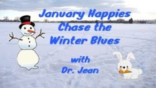Chase the January Blues with Dr  Jean