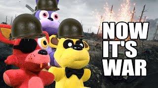 FNAF Plush Episode 132 - Prepare for War!