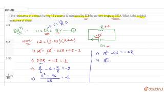 If the resistance of a circuit having 12 V source is increased by `4Omega` the current drops