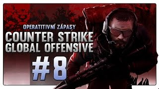 Counter Strike: Global Offensive - |#8| - Operativní zápasy - Agency! | CZ Gameplay | 720p60 [PC]