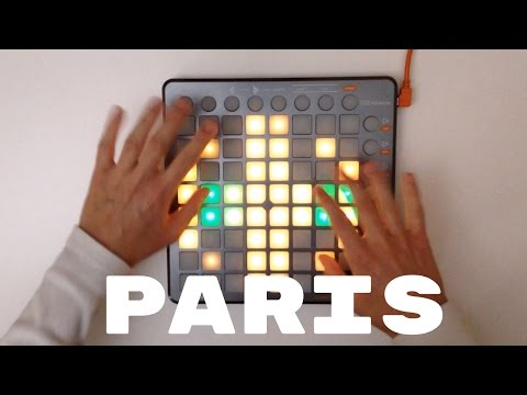 The Chainsmokers - PARIS Beau Collins Remix  Launchpad S Cover