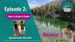 Outdoor Defense Season 2, Ep 2: How to Break a Choke