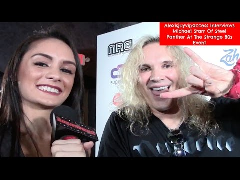 Steel Panther's Michael Starr Interview With Alexisjoyvipaccess - Strange 80s Event