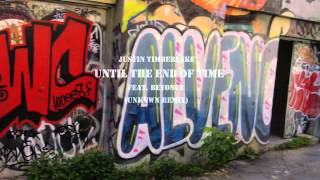 Justin Timberlake Until The End Of Time Feat Beyonce (Unknwn Remix)