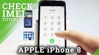 How to Check IMEI Number in APPLE iPhone 8 - IMEI & Serial Number Info |HardReset.Info