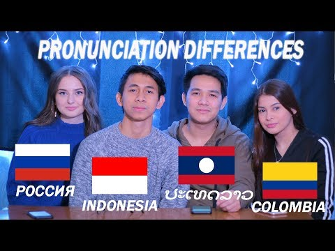 Differences between Russian, Indonesian, Lao, Spanish Pronunciation