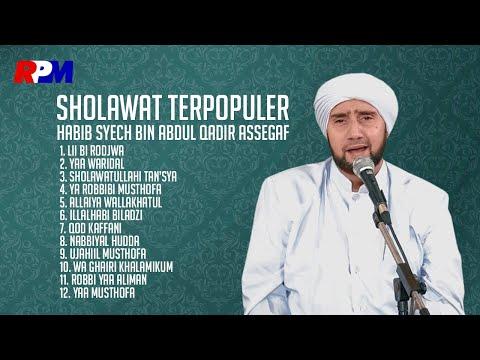 Habib Syech Bin Abdul Qodir Assegaf - Sholawat Terpopuler (Full Album Stream)