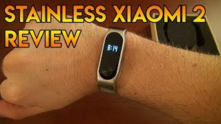 Stainless Steel Xiaomi Mi Band 2 Review