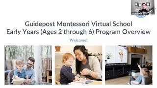 Virtual School - Early Years (ages 2 - 6) Program Overview
