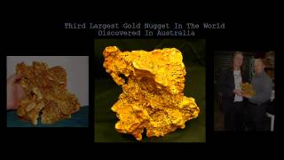 Third Largest Gold Nugget Ever Found In Australia