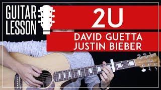 Скачать 2U Guitar Tutorial David Guetta Justin Bieber Guitar Lesson Easy Chords Cover