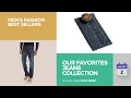 Our Favorites Jeans Collection Men's Fashion Best Sellers